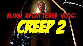Creep 2 (2017) - Blood Splattered Vlog (Horror Movie Review)