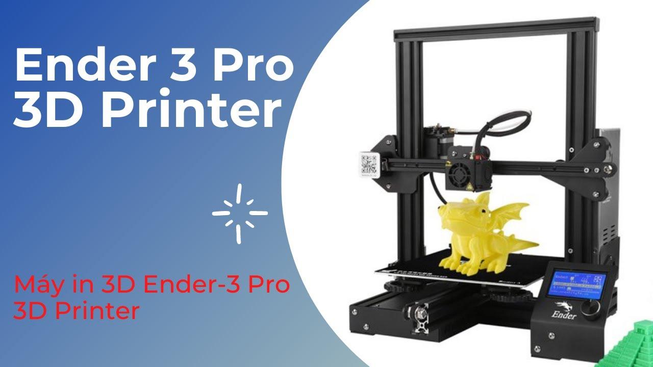 Công nghệ mới với máy in Ender-3D Printer   Cong Nghe Ngay Nay