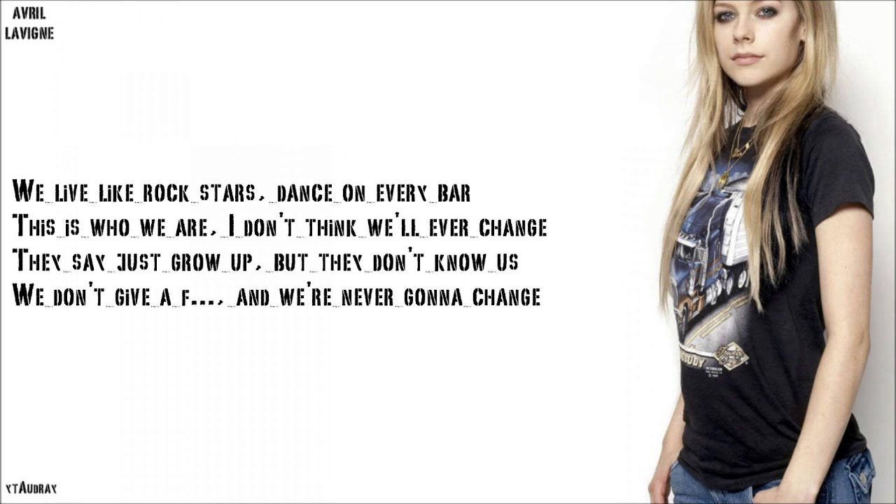 Avril Lavigne - Here's To Never Growing Up [Lyrics] - YouTube