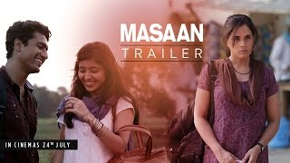 MASAAN: Official Trailer | Releasing 24 July | Richa Chadha, Sanjay Mishra, Vicky Kaushal