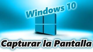 Formas de capturar la pantalla en Windows 10