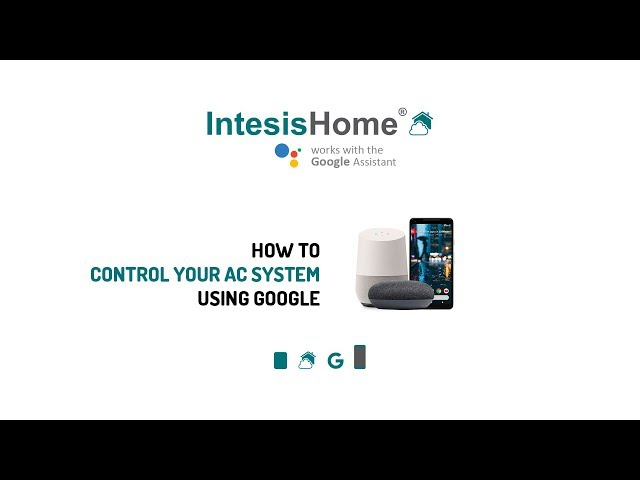 IntesisHome | Control your AC system using Google