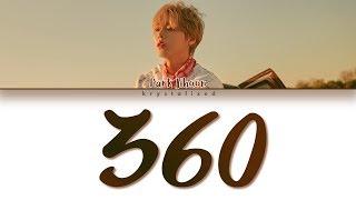 Download lagu PARK JIHOON (박지훈) '360' (Color Coded Han/Rom/Eng Lyrics)