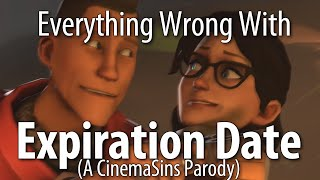 Everything Wrong With Expiration Date (A CinemaSins Parody)