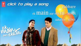 """Ek Main Aur Ekk Tu Full Songs"" 