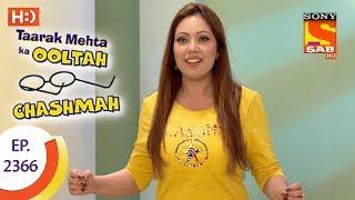 Taarak Mehta Ka Ooltah Chashmah - तारक मेहता - Ep 2366 - 25th December, 2017