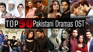 Top 50 Most Popular Pakistani Dramas Title Song(OST) | Popular Pakistani Dramas Original Sound Track