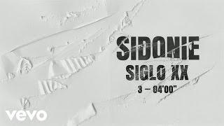 Sidonie - Siglo XX (Audio)
