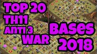 Unbeatable Top 20 100% Legit Anti 3 Th11 War Bases 2018 | Anti 3 Strong Th11 War Bases 2018