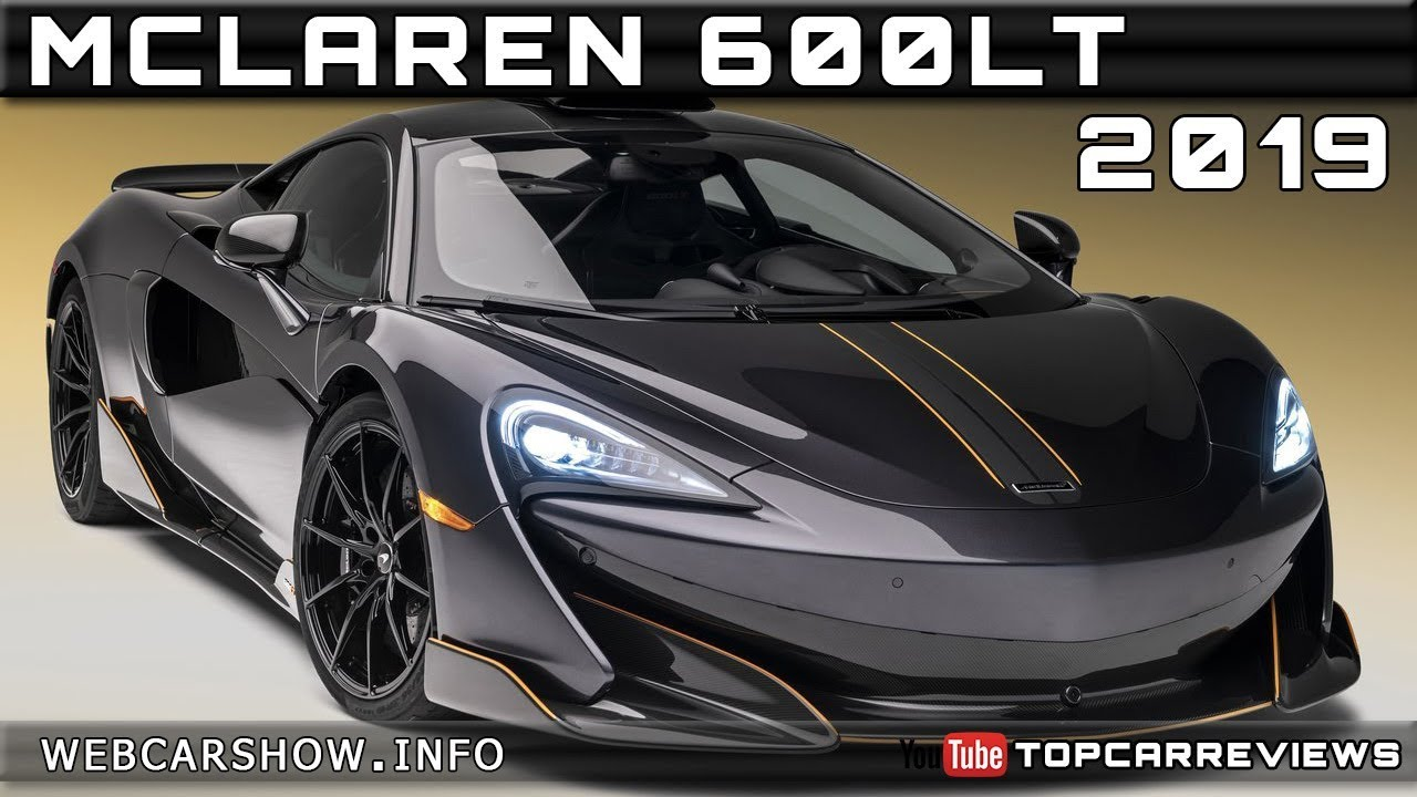 2019 Mclaren 600lt Review Rendered Price Specs Release Date Youtube