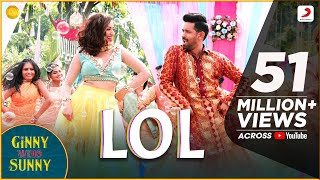 LOL- Official Music Video | Ginny Weds Sunny | Yami, Vikrant | Payal Dev | Kunaal Vermaa | Dev Negi