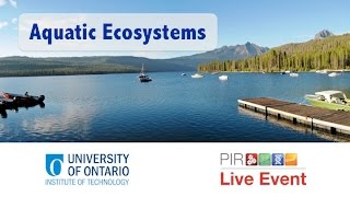 PIR Live Event - Aquatic Ecosystems