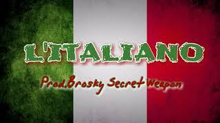 BASE DE RAP - l'italiano #HIP HOP INSTRUMENTAL (Prod.Brosky Secret Weapon)