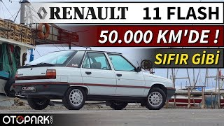 Renault 11 Flash   50.000km'de !  Müzelik