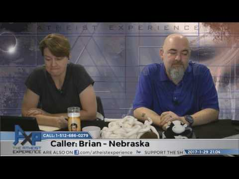 Why Don't You Believe in God & Creationism | Brian – Nebraska | Atheist Experience 21.04