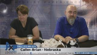 Why Don't You Believe in God & Creationism | Brian - Nebraska | Atheist Experience 21.04