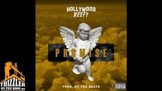 Download Hollywood Keefy - Promise [Prod. Teo Beats] [Thizzler.com Exclusive] MP3 song and Music Video