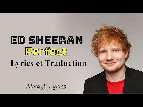 Ed Sheeran - Perfect - Lyrics & Traduction