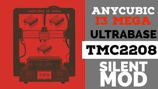 Anycubic i3 Mega TMC2208 Silent Mod