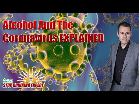 Alcohol And The Coronavirus Explained Stop Drinking Expert