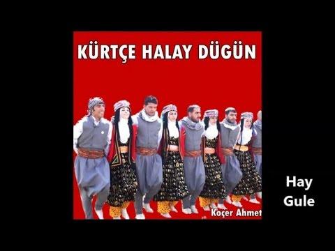 Koçer Ahmet - Hay Gule - Gowend Grani Halay Dawete
