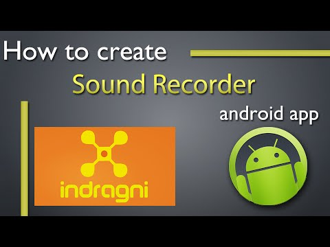 How To Create Sound Recorder App For Android
