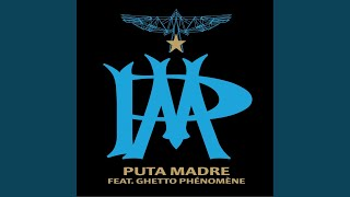 Puta Madre (feat. Ghetto Phénomène) (Long Version)