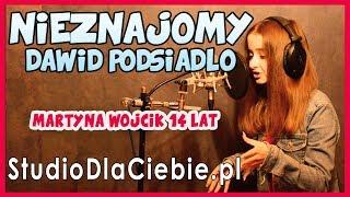 Nieznajomy - Dawid Podsiadło (cover by Martyna Wójcik)