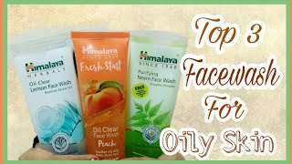 Top 3 Facewash For Oily Skin ||For boys and Girls||