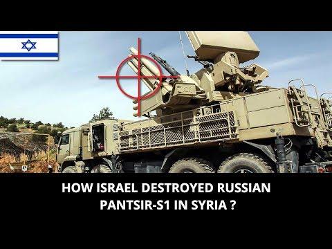 HOW ISRAEL DESTROYED RUSSIAN PANTSIR-S1 IN SYRIA