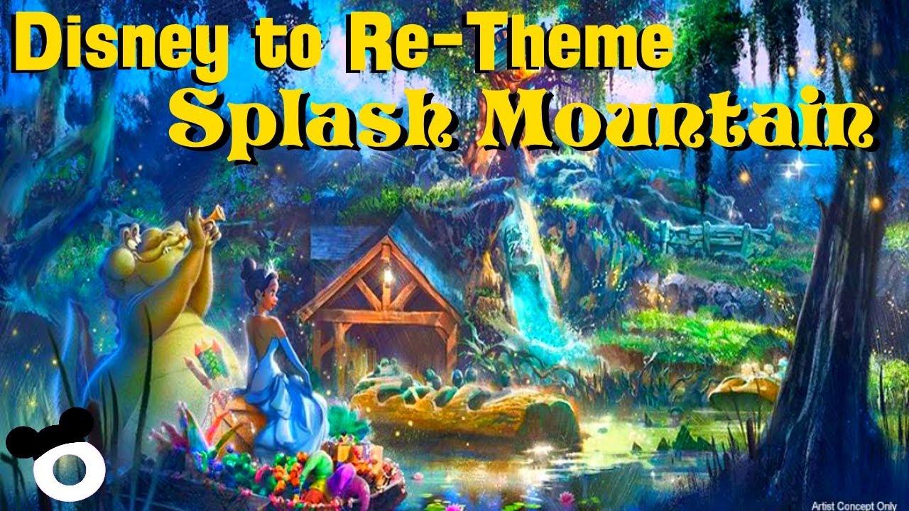 Disneyland, Disney World to re-theme Splash Mountain into 'The ...