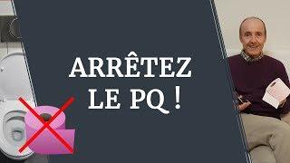 WC : ARRÊTEZ LE PAPIER PAS HYGIÉNIQUE DU TOUT !