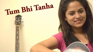 Tum Bhi Tanha / Tare hain Barati | Acoustic Live Cover by Amrita Nayak | One Take Session