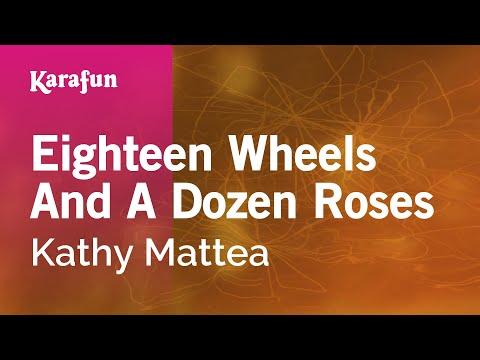 Karaoke Eighteen Wheels And A Dozen Roses - Kathy Mattea *