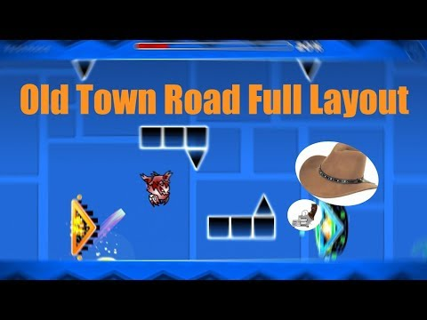 geometry-dash-|-old-town-road-|-full-layout