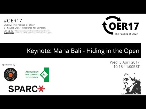 OER17 Keynote: Maha Bali - Hiding in the Open