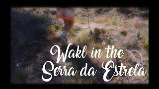 Walk in the Serra da Estrela