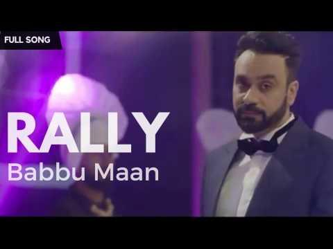 Rally - Babbu Maan | Aah Chak 2017 | Fan...