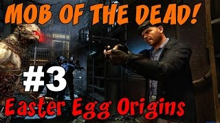 ★ CoD Zombies EASTER EGG Origins: MOB OF THE DEAD [3] ★ A FREE, FIERY BLUNDERGAT!