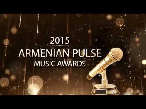 2015 Armenian Pulse Music Awards | Armenian Music | Armenian Radio