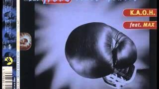K.A.O.H. feat. Max - Das Herz Eines Boxers (Radioversion)