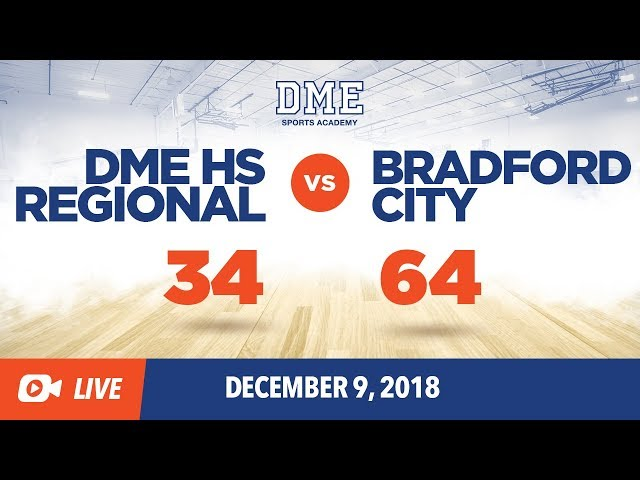 DME HS Regional Vs. Bradford