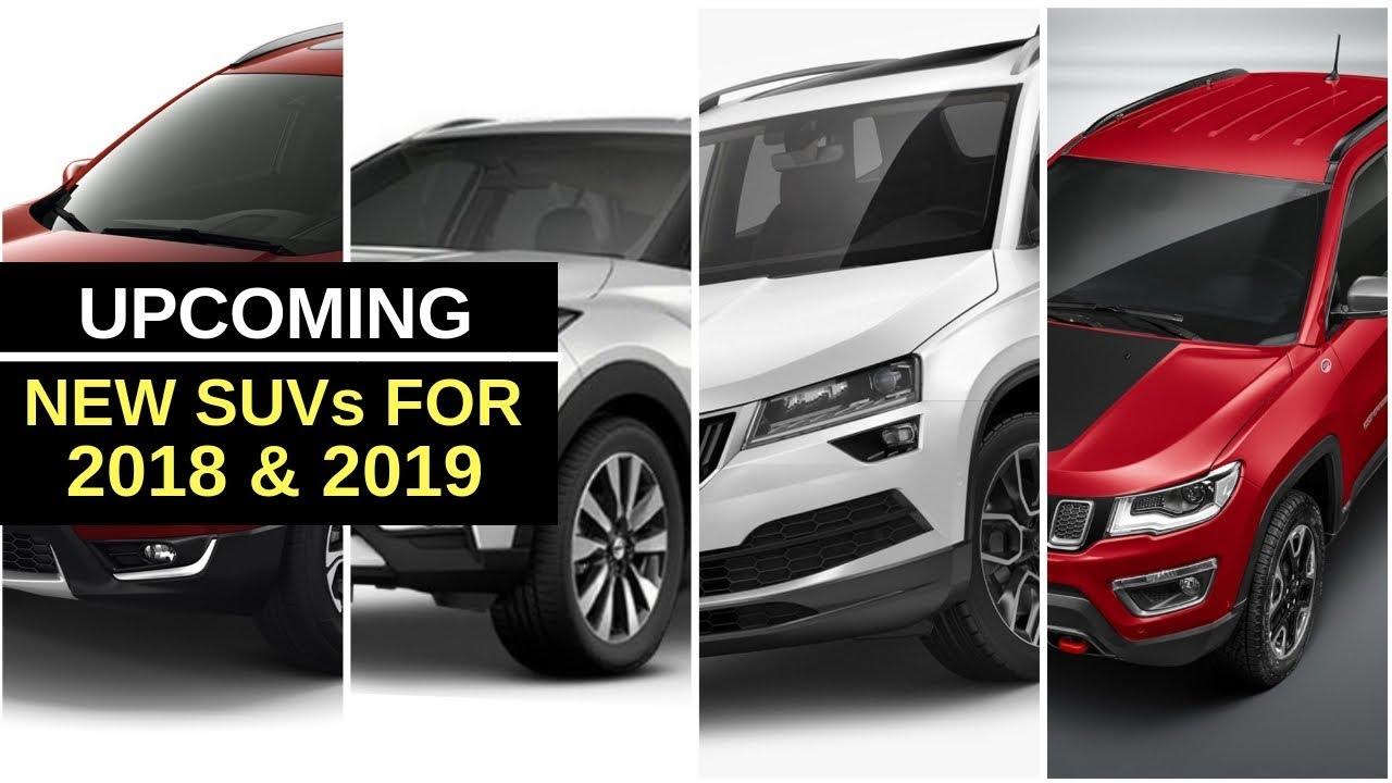 Upcoming Suvs In India For 2018 And 2019 Youtube