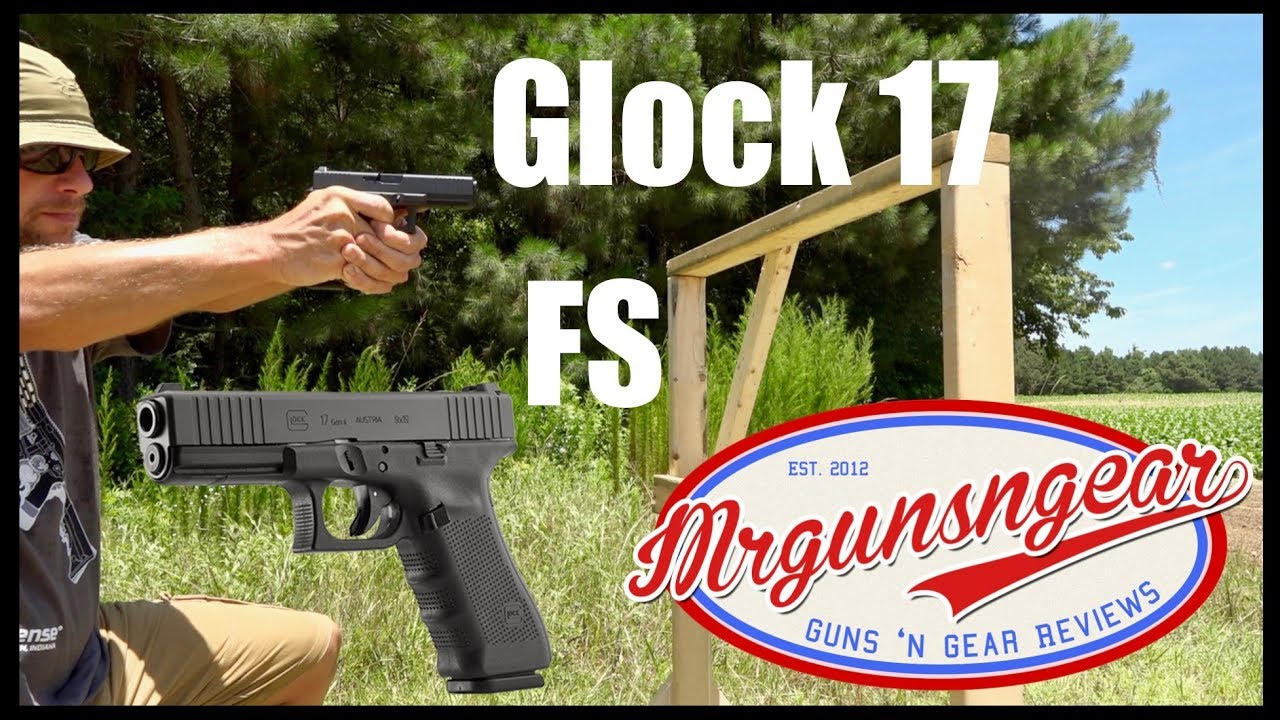 Gen 4 Glock 17 Fs Front Serrations Full Size 9mm Pistol Review