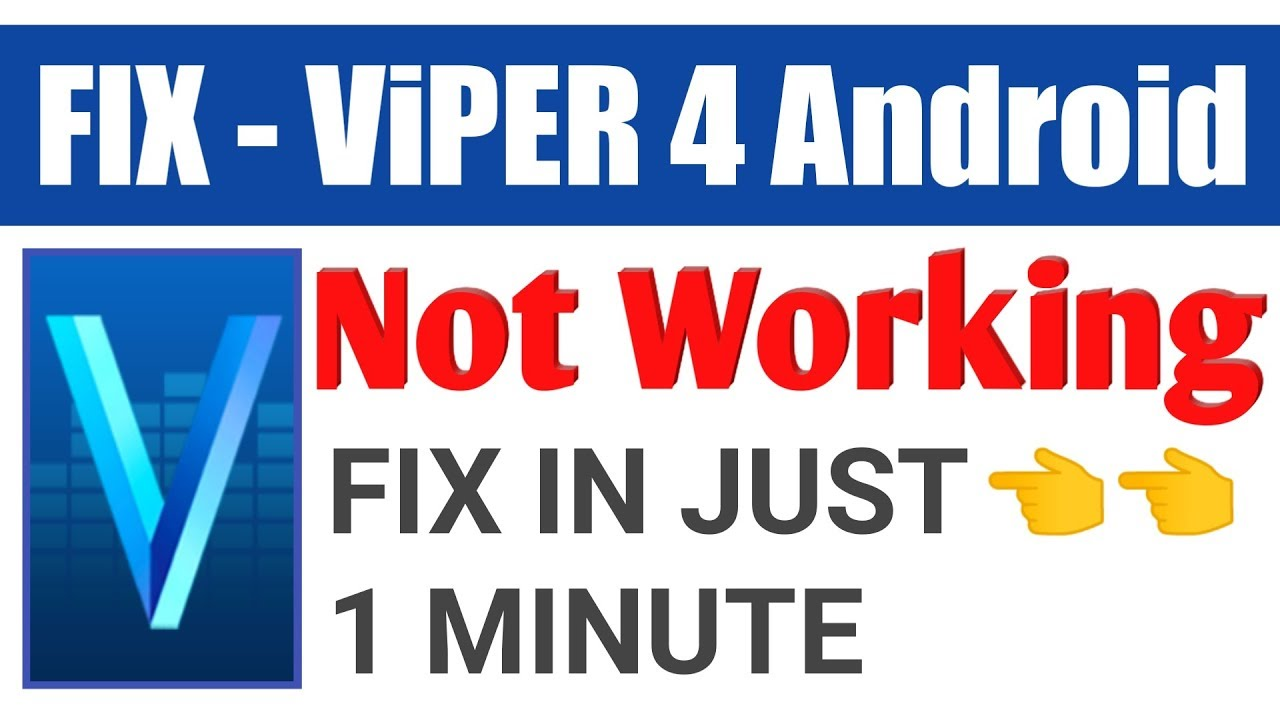 Viper 4 android Not working - FIX | Viper 4 android Stop working