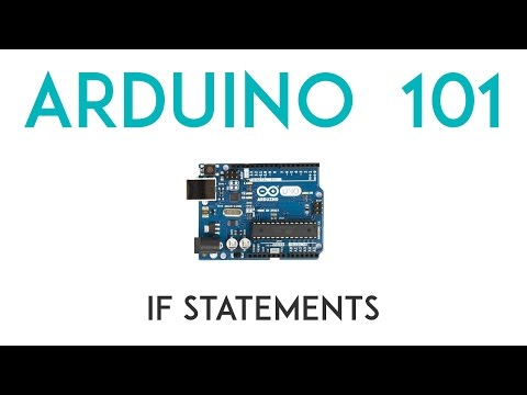 Arduino Lesson 4 - If Statements