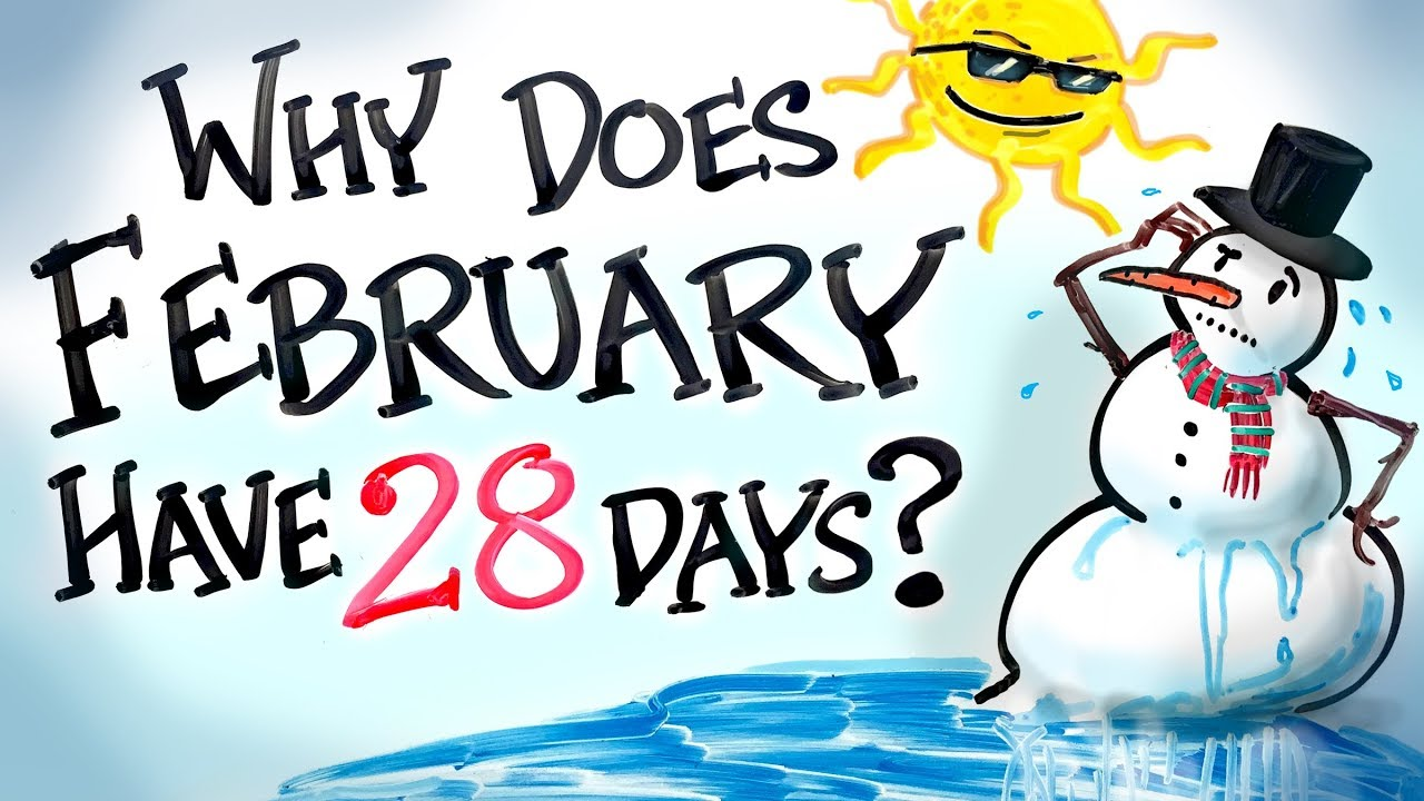 why does february have 28 days youtube