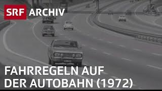 Autofahren: Fahrregeln auf der Autobahn (1972) | SRF Archiv