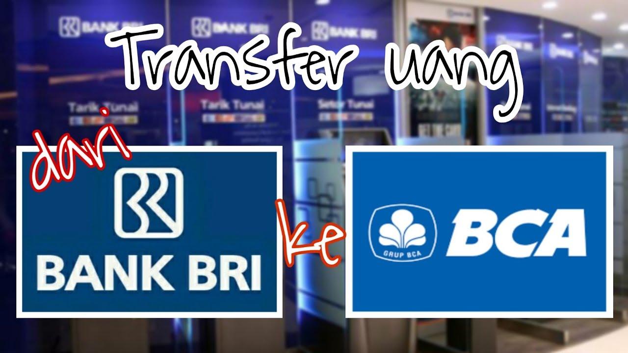 Cara Transfer uang dari BRI ke BCA