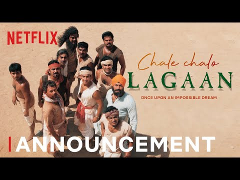 Official Announcement | Chale Chalo, Lagaan - A Special Celebration | Netflix India